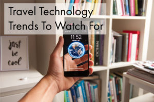 Travel Tech Trends