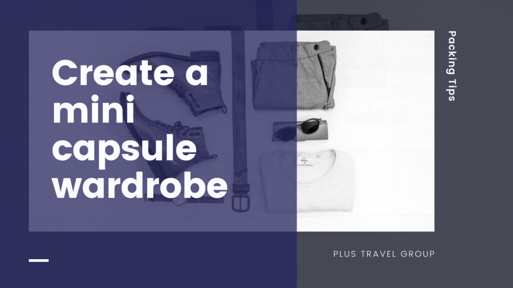 mini capsule wardrobe packing tip