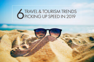 2019 Travel and Tourism Trends